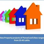 New Property projects of Panvel and Ulwe ranges from 25-45 Lakhs