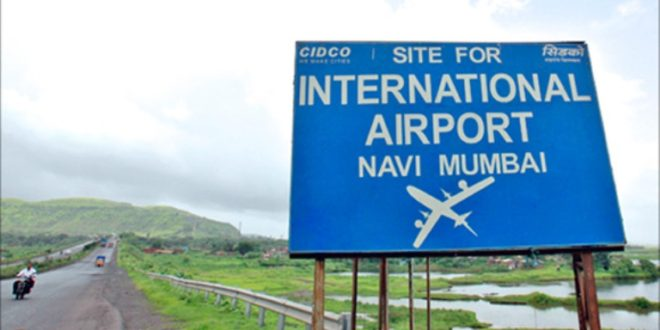 Navi Mumbai Airport first phase likely to be ready by Dec 2019.